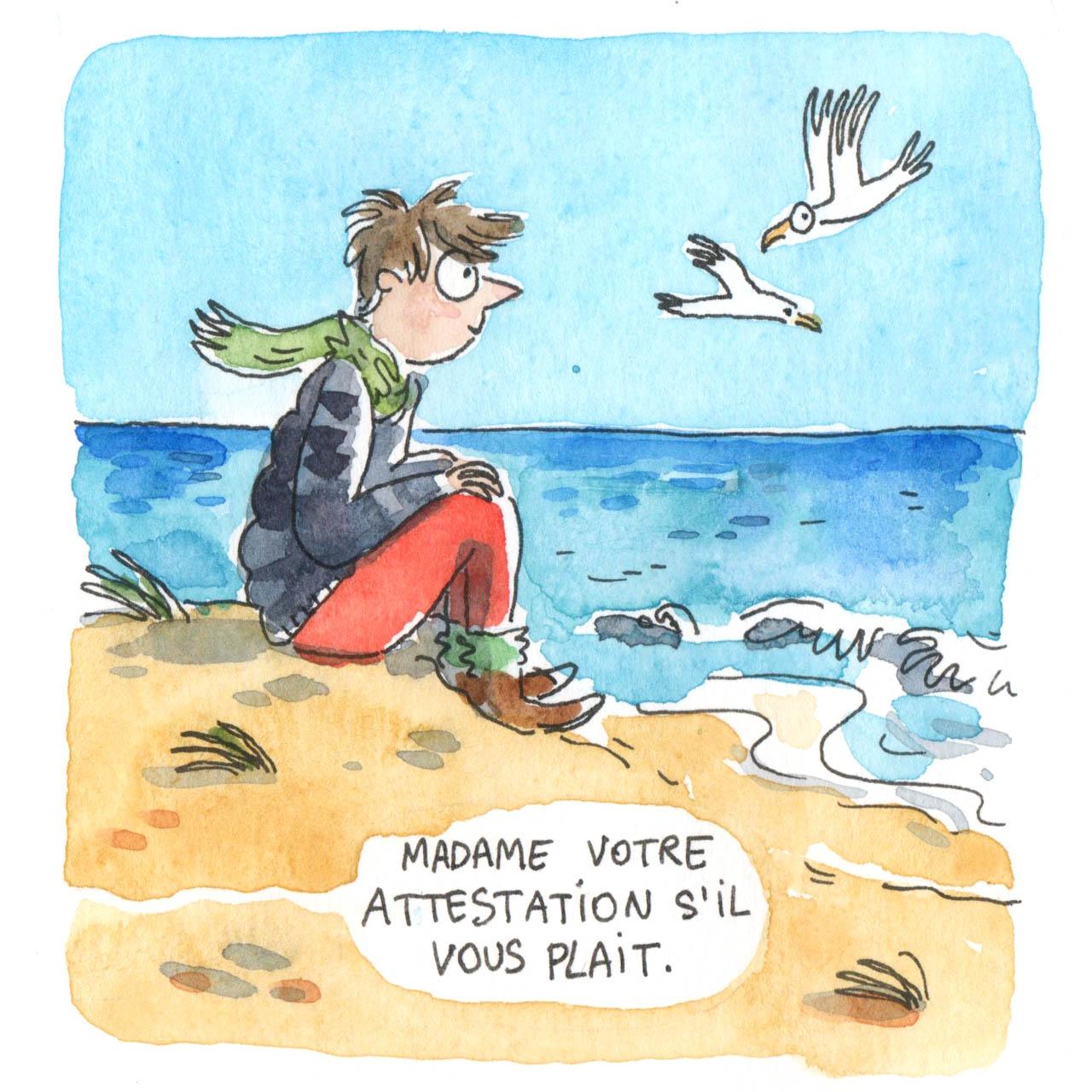 """Une femme assise dans le sable regarde l'océan. Une bulle de l'extérieur demande """"Madame votre attestation s'il vous plait"""""""